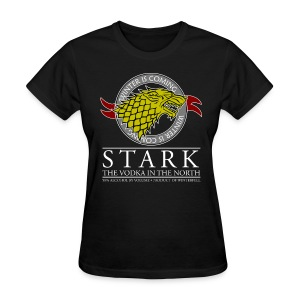 Stark - The Vodka in the North - Women's T-Shirt