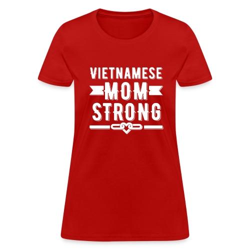 Vietnamese Mom Strong T-shirt - Women's T-Shirt