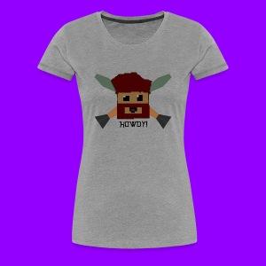 HOWDY! Women's T-Shirt - Women's Premium T-Shirt