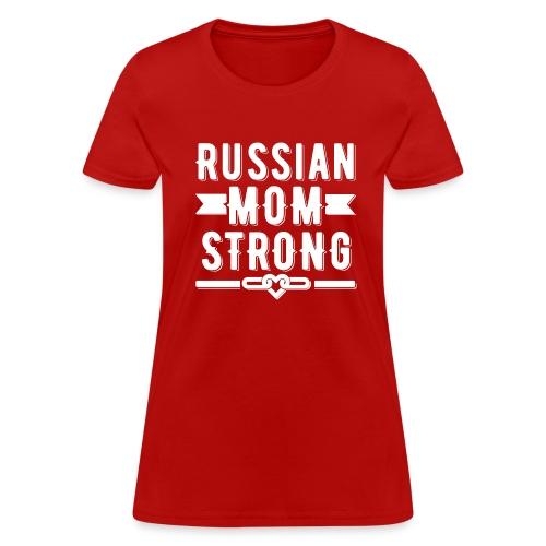 Russian Mom Strong T-shirt - Women's T-Shirt