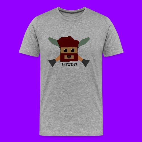HOWDY! Men's T-Shirt - Men's Premium T-Shirt