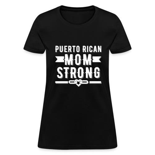 Puerto Rican Mom Strong T-shirt - Women's T-Shirt