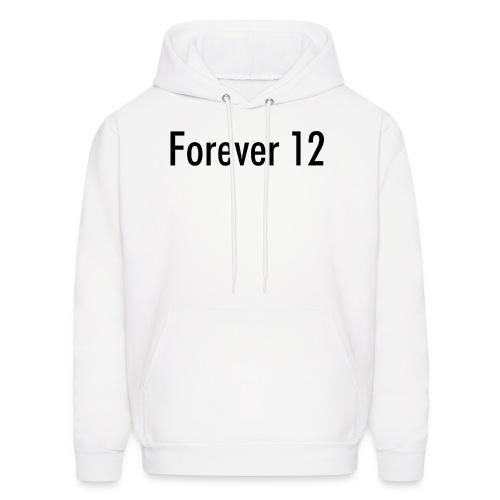 Forever 12 Men SweatShirt Hoodie! - Men's Hoodie