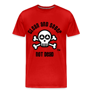 T-Shirts ~ Men's Premium T-Shirt ~ Clean And Sober Not Dead Logo