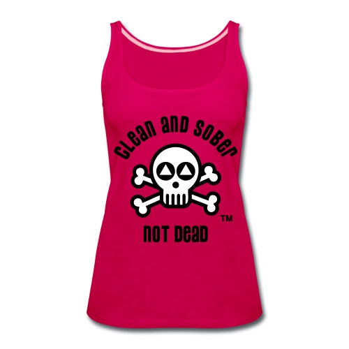 Clean And Sober Not Dead Logo - Women's Premium Tank Top