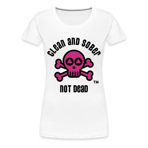 Clean And Sober Not Dead Logo - Women's Premium T-Shirt