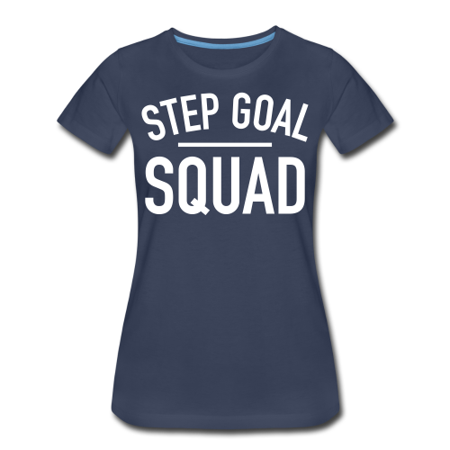 Step Goal Squad #4 Design - Women's Plus Sized, SM-3XL - Women's Premium T-Shirt