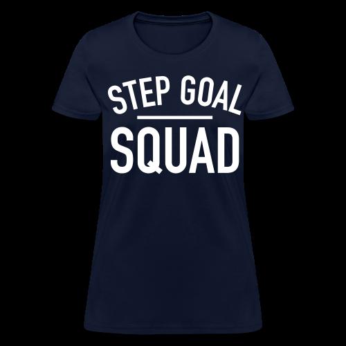 Step Goal Squad #4 Design Women's Shirt - Women's T-Shirt