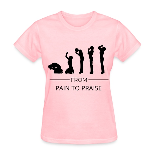 From Pain to Praise Classic Tee - light pink with black design - Women's T-Shirt