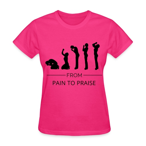 From Pain to Praise Classic Tee - dark pink with black design - Women's T-Shirt