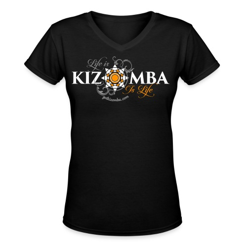 Life is Kizomba - Women's V-Neck T-Shirt