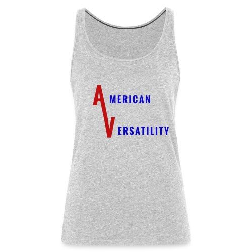 American Versatility Women's Tank Top - Women's Premium Tank Top