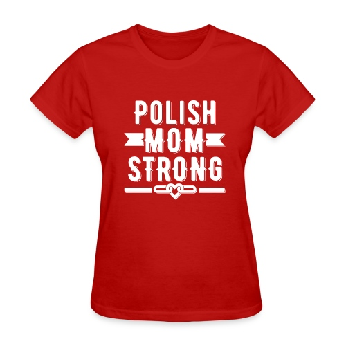 Polish Mom Strong T-shirt - Women's T-Shirt