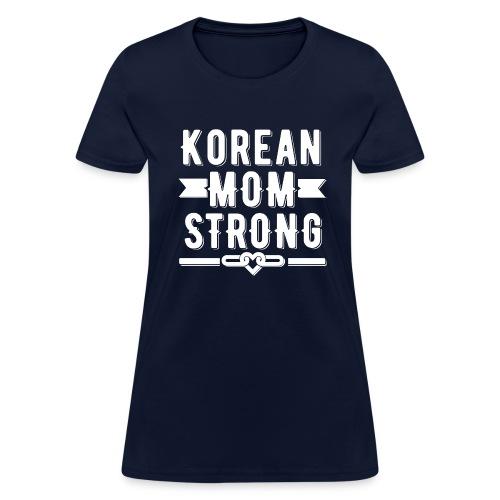 Korean Mom Strong T-shirt - Women's T-Shirt