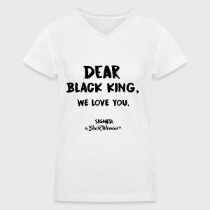 Dear Black King - Women's V-Neck T-Shirt