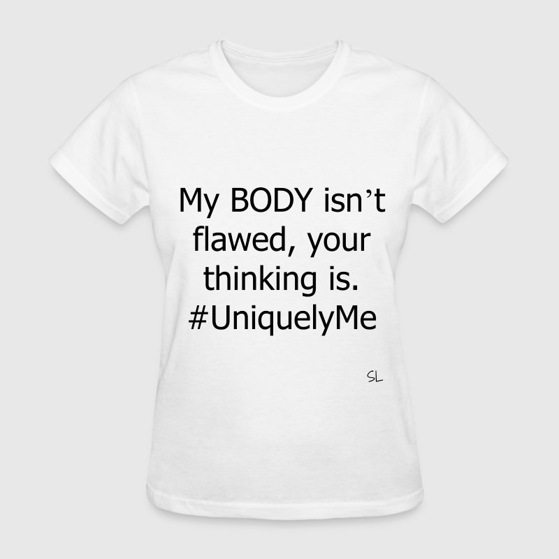 BODY Positive Quotes Tee T-Shirts - Women's T-Shirt