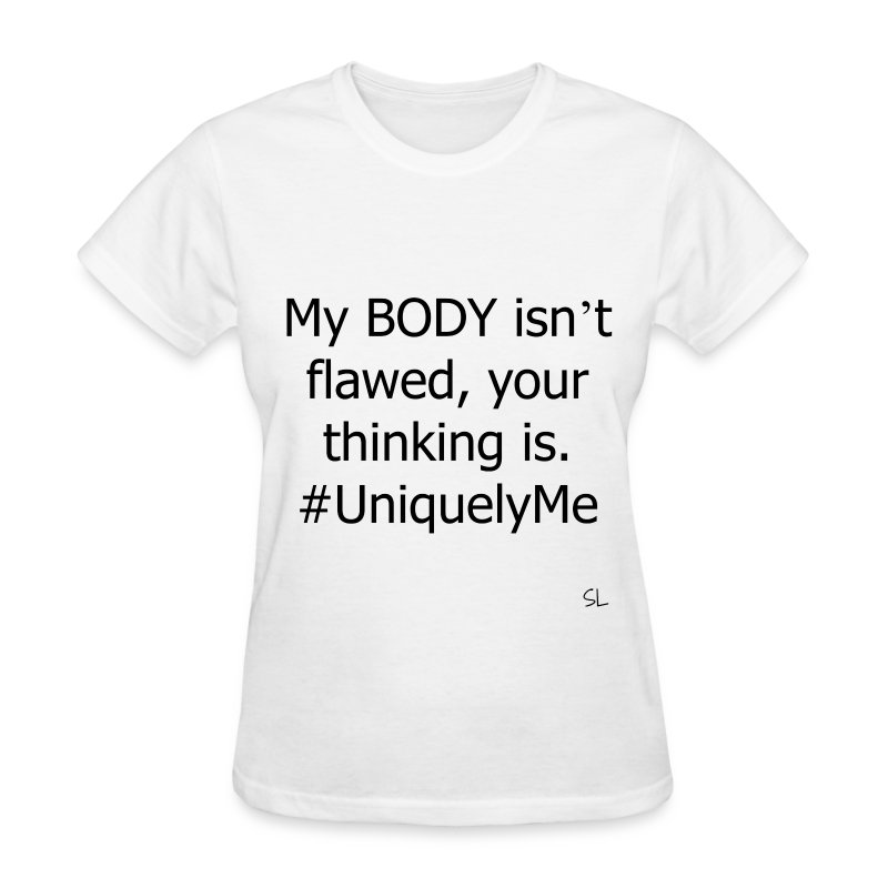 BODY Positive Quotes T-shirt by Stephanie Lahart  - Women's T-Shirt