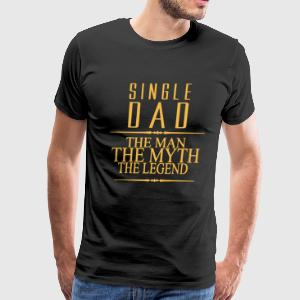 Single Dad Shirt - Men's Premium T-Shirt