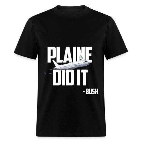 Plaine Did It - Men's T-Shirt