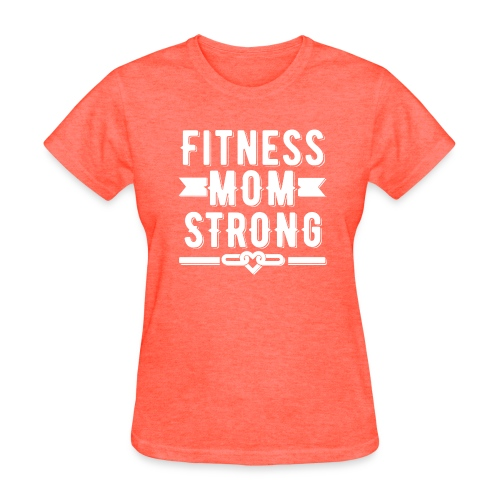 Fitness Mom Strong T-shirt - Women's T-Shirt