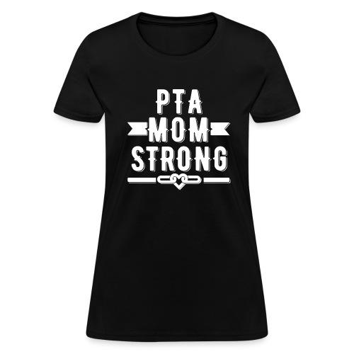 PTA Mom Strong T-shirt - Women's T-Shirt