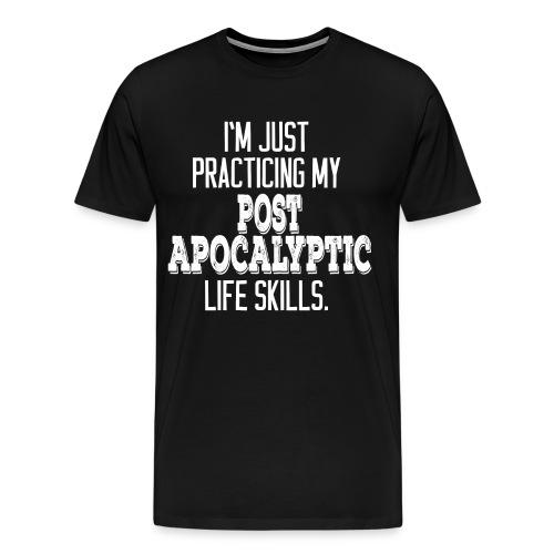 Men's Post Apocalyptic Life Skills - White Print - Men's Premium T-Shirt