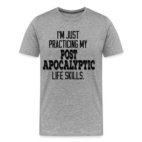 Men's Post Apocalyptic Life Skills - Black Print - Men's Premium T-Shirt