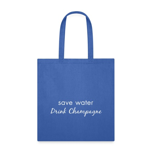 Drink Champagne Tote Bag - Tote Bag