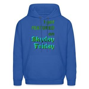 I Got Featured On Skyday Friday Men's Hoodie - Men's Hoodie