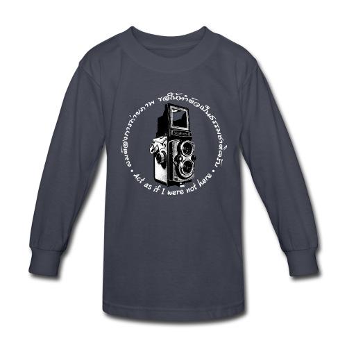 Act as if I were not here En-Th (Yashica Bi-white) - Kids' Long Sleeve T-Shirt