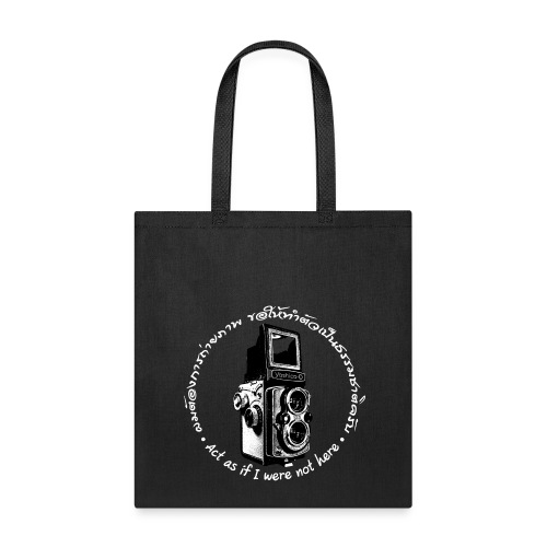 Act as if I were not here En-Th (Yashica Bi-white) - Tote Bag