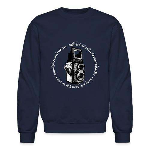 Act as if I were not here En-Th (Yashica Bi-white) - Crewneck Sweatshirt