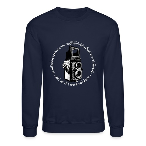 Act as if I were not here En-Th (Yashica Bi-white) - Crewneck Sweatshirt