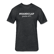 T-Shirts ~ Fitted Cotton/Poly T-Shirt by Next Level ~ #HANDCLAP