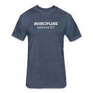 T-Shirts ~ Fitted Cotton/Poly T-Shirt by Next Level ~ #DISCIPLINE