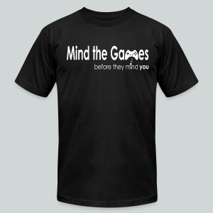 Mind the Games before they mind you Men's T-Shirt - Men's Fine Jersey T-Shirt
