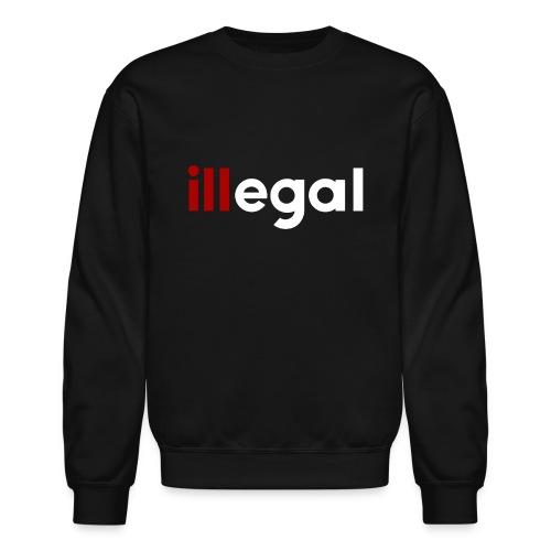 illegal - ill Sweatshirt - Crewneck Sweatshirt