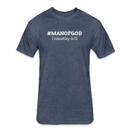 T-Shirts ~ Fitted Cotton/Poly T-Shirt by Next Level ~ #MANOFGOD