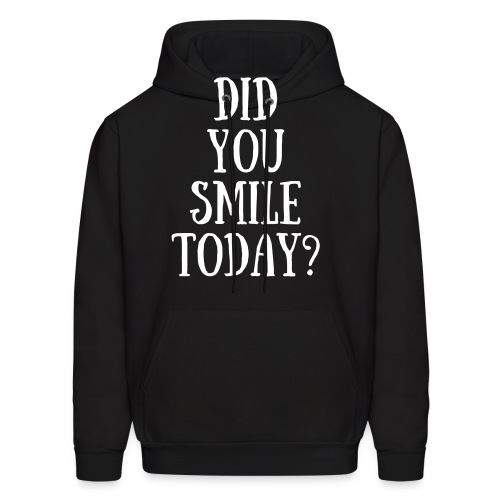 Did You Smile Today? - Men's Hoodie