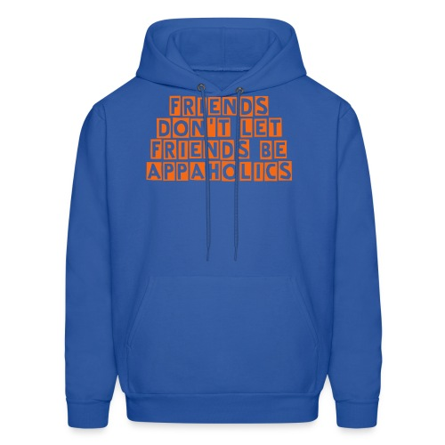 Friends Don't Let Friends be Appaholics - Men's Hoodie