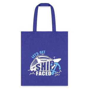 LET'S GET SHIP FACED - Tote Bag