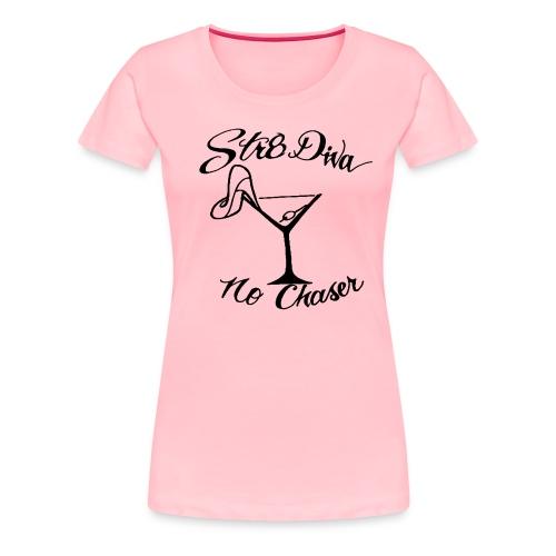 Straight Diva Tee - Women's Premium T-Shirt
