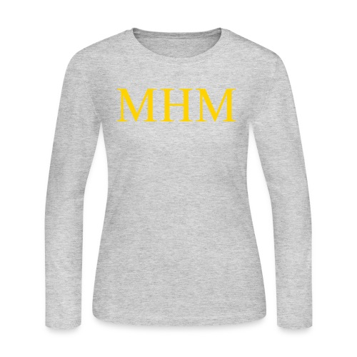 MHM Long Sleeve Shirts - Women's Long Sleeve Jersey T-Shirt