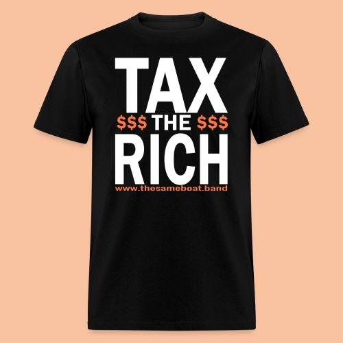 Tax The Rich - Mens T-shirt - Men's T-Shirt