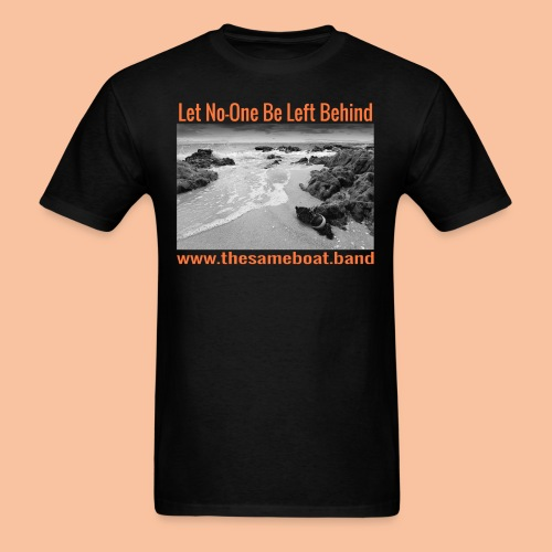Let No-One Be Left Behind - Mens T-shirt - Men's T-Shirt