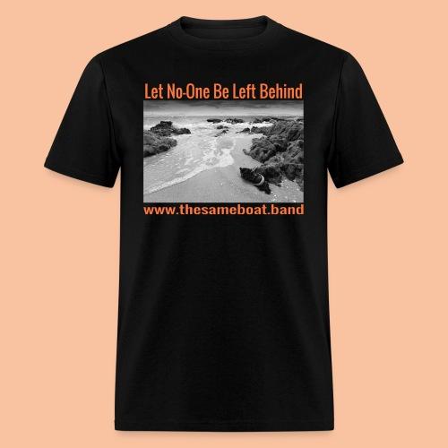 Let No-One Be Left Behind - Mens T-shirt - Men's T-Shirt