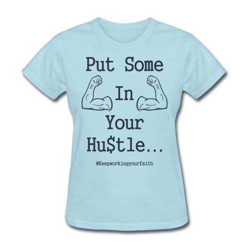 Women's Hustle Design - Women's T-Shirt