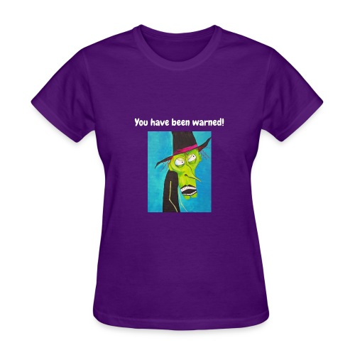 You have been warned! - Women's T-Shirt
