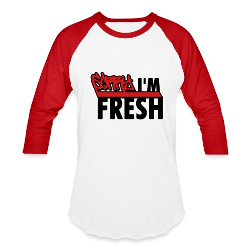sorry i'm fresh tee - Baseball T-Shirt