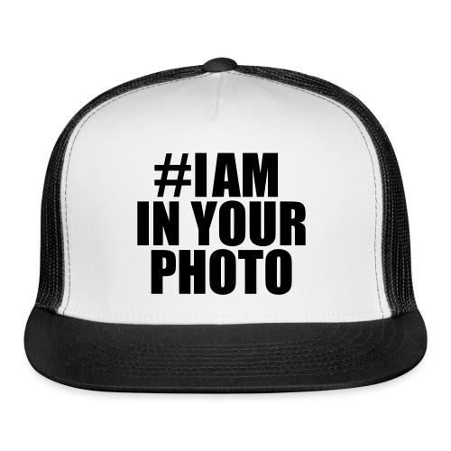 iaminyourphoto - Trucker Cap